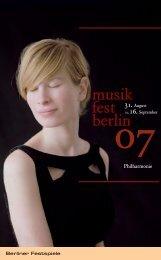 Programm musikfest berlin 07 - Berliner Festspiele