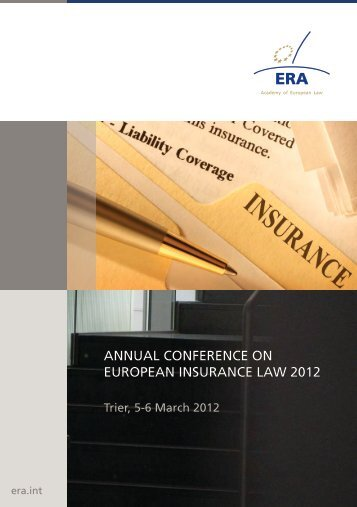 annual conference on european insurance law 2012 - The Law ...