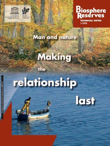 Man and nature: making the relationship last; Biosphere reserves ...