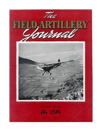 THE FIELD ARTILLERY JOURNAL - MAY 1944 - Fort Sill - U.S. Army