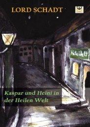 Kaspar und Heini in der Heilen Welt - Trinkerliteratur
