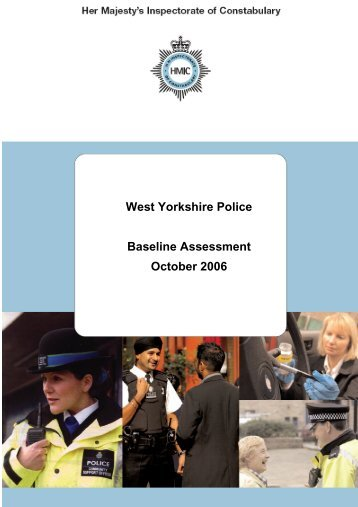 West Yorkshire Police Baseline Assessment October 2006 - HMIC