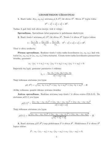 GEOMETRIJOS UZDAVINIAI 1. Rasti taško A(a 1,a2,a3) atstuma ρ(A ...