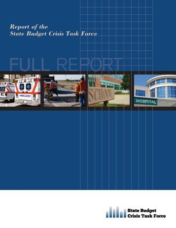 FULL REPORT - State Budget Crisis Task Force