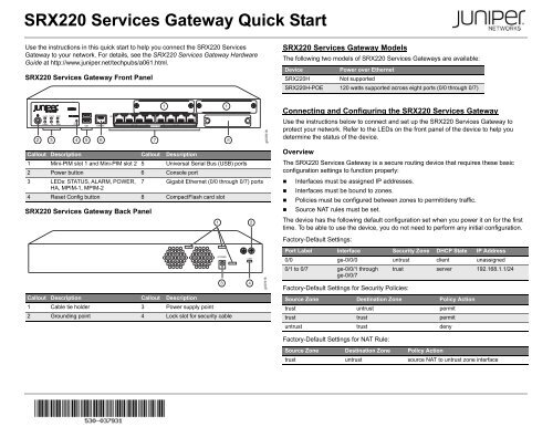 SRX220 Services Gateway Quick Start Guide - Juniper Networks