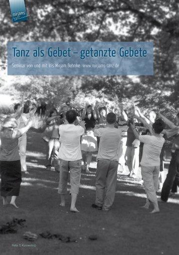 Tanz als Gebet – getanzte Gebete - Iris-Mirjam Behnke