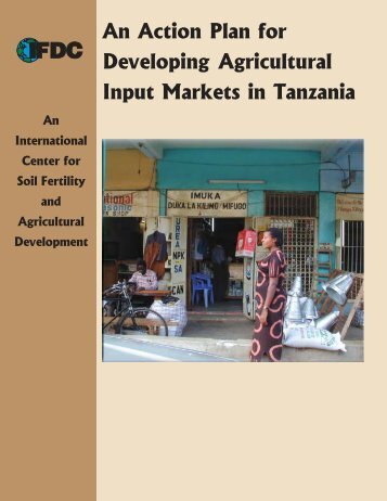 An Action Plan for Developing Agricultural Input Markets in Tanzania