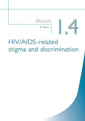 an analysis of the aids related stigma The focus of this analysis was the internalized aids-related stigma scale, a six-item scale designed to measure the construct of internalized stigma each item offers a binary (yes/no) response, and the total scale score is computed as the sum of the items.