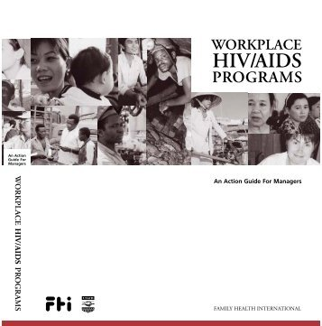 Workplace HIV/AIDS Programs: An Action Guide for ... - FHI 360
