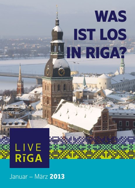 WAS IST LOS IN RIGA? - LiveRiga.com