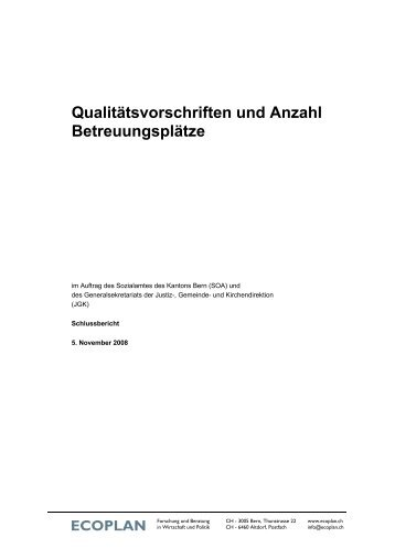 Qualitätsvorschriften und Anzahl Betreuungsplätze - Ecoplan