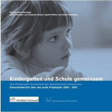 Kindergarten und Schule gemeinsam - Margot Heyer-Oeschger