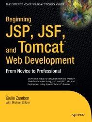 Beginning JSP™, JSF™ and Tomcat Web Development: From ...
