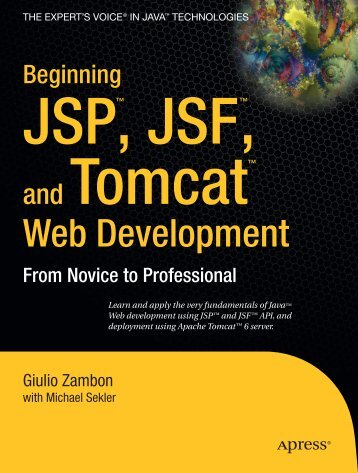 Beginning JSP™, JSF™ and Tomcat Web Development: From ...