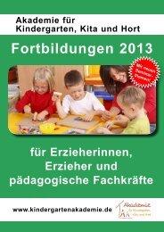Fortbildungen 2013 - Akademie für Kindergarten, Kita und Hort