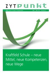Kraftfeld Schule – neue Mittel, neue Kompetenzen, neue Wege