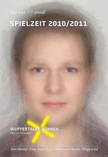 Spielzeit 2010/2011 - Wuppertaler Bühnen