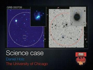 Daniel Holz The University of Chicago - LIGO