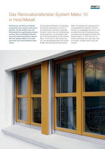 Das Renovationsfenster-System Meko 10 in Holz/Metall.