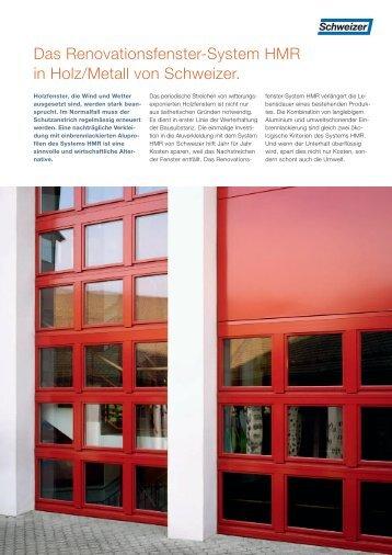 Das Renovationsfenster-System HMR in Holz/Metall von Schweizer.