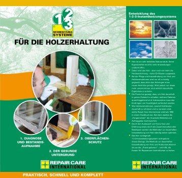 FÜR DIE HOLZERHALTUNG - Repair Care