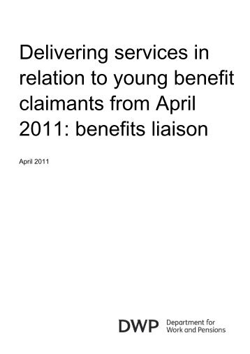 Delivering services in relation to young benefit claimants from April ...