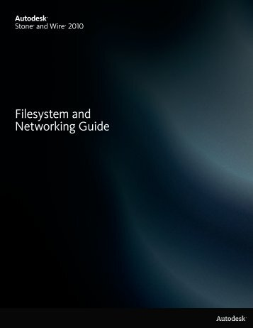 Filesystem and Networking Guide - Autodesk