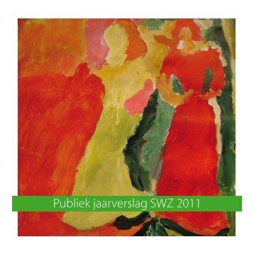 Publiek jaarverslag SWZ 2011