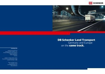 DB Schenker Land Transport Germany and Europe on the same track.