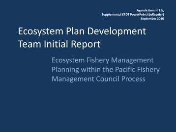 H.1.b., EPDT Suppl. Report - Pacific Fishery Management Council