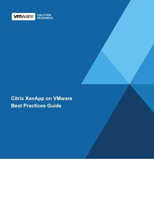 Citrix XenApp on VMware Best Practices Guide
