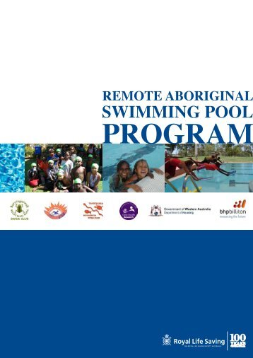 The Remote Aboriginal Swimming Pools Program - Royal Life ...