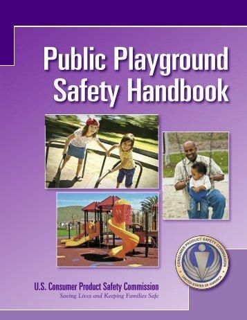 Public Playground Safety Handbook - CPSC Publication 325