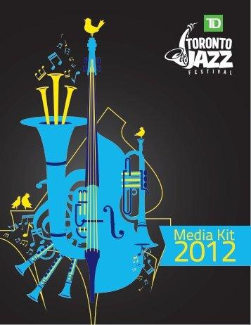 Media Kit 2012 - Toronto Jazz Festival