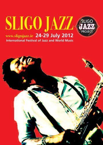 24-29 July 2012 - sligo jazz project