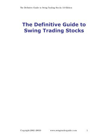 The Definitive Guide to Swing Trading Stocks
