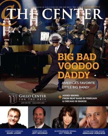 Jan 2012 - Gallo Center for the Arts