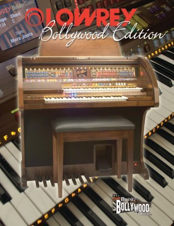 Sound Great Instantly With The Bollywood Edition - Lowrey Organs