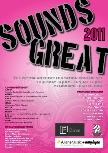 The VICTORIAN MusIC eduCATION CONfeReNCe ... - Sounds Great!