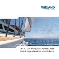 2012 – Der Erfolgskurs für Ihr Labor Fortbildungen ... - Wieladent