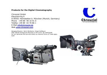 Products for the Digital Cinematography Chrosziel GmbH ...