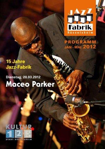 Maceo Parker - Jazz-Fabrik Rüsselsheim