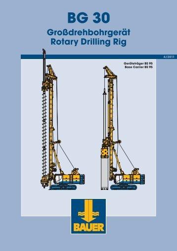 BG 30 Großdrehbohrgerät Rotary Drilling Rig - BAUER-Pileco