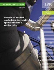 Downstream petroleum supply chains: incremental ... - IBM