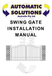 SWING GATE INSTALLATION MANUAL - Automatic Gates Australia