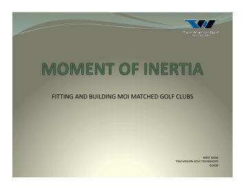 fitting and building moi matched golf clubs - Tom Wishon Golf ...
