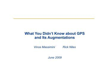 What You Didn't Know about GPS and - Fort Meade Flying Activity