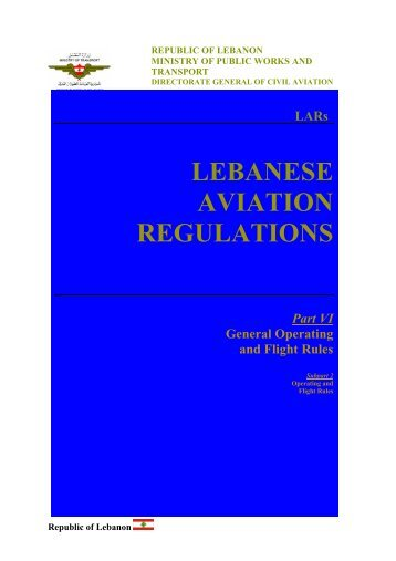 LARs LEBANESE AVIATION REGULATIONS Part VI General