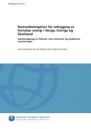 Rammebetingelser for utbygging av fornybar energi i Norge, Sverige ...