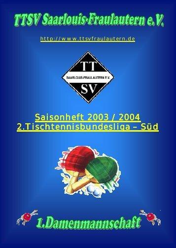 Saisonmagazin 2003/04 - TTSV Saarlouis-Fraulautern